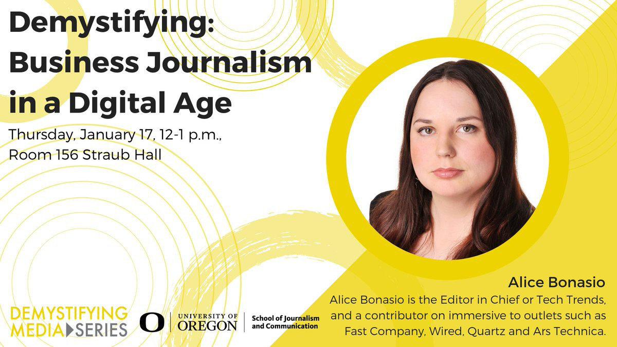 Tech Trends Demistifying Media University of Oregon Journalism School Alice Bonasio Consultancy