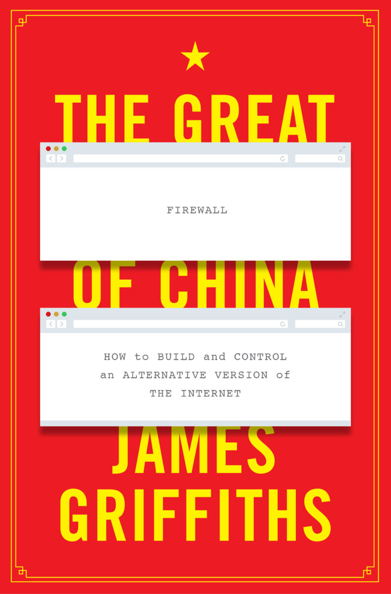 James Griffiths Tech Trends Great Firewall of China Internet Censorship Black Mirror