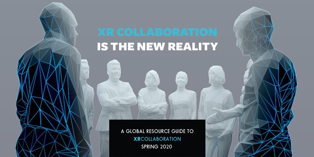 Tech Trends XR Collaboration Guide XR Ignite XR Collaboration